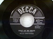 """MILLS BROTHERS """"DON'T LET ME DREAM / PRETTY BUTTERFLY"""" 45 NEAR MINT"""
