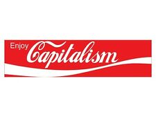 Enjoy Capitalism(Bumper Sticker)