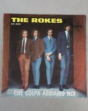 The Rokes - Che colpa abbiamo noi - Piangi con me - 45 giri AN 4081 (-12)