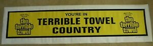 """PITTSBURGH STEELERS TERRIBLE TOWEL BANNER """"YOUR IN TERRIBLE TOWEL COUNTRY"""""""
