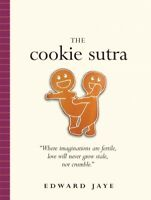 Cookie Sutra, Paperback by Jaye, Edward, Like New Used, Free shipping in the US