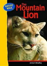 NEW The Mountain Lion (Nature Walk) by James V. Bradley