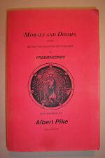 MORALS & DOGMA Ancient & Accepted Scottish Rite of Freemasonry Albert Pike 1992