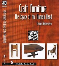 Craft Furniture : The Legacy of the Human Hand  with 283 color photos, New!