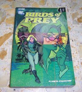 BIRDS OF PREY UNO UNIVERSO DC ED.PLANETA USATO OTTIMO AFFARE!!!