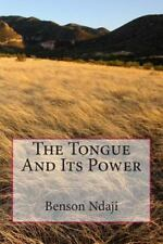 The Tongue and Its Power by Benson Ndaji (2013, Paperback, Large Type)