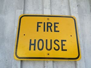 OLD THICK HEAVEY METAL FIRE HOUSE ROAD SIGN FIRE HOUSE 23 1/4'' X 18 1/2''