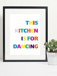 This Kitchen Is For Dancing Quote Typography Art Print - Motivational Wall Art