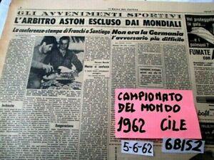 CALCIO CAMPIONATO DEL MONDO CILE 1962 ESONERATO L' ARBITRO ASTON   (6BIS2)