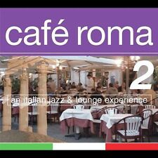 CAFE ROMA 2 A Italian Lounge Experience - VARIOUS ARTISTS CD
