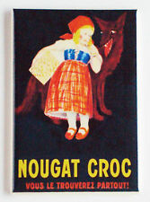 Nougat Croc FRIDGE MAGNET (2 x 3 inches) chocolate red riding hood wolf poster