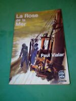 Paul Vialar - La Rose de la mer - Le Livre de Poche (1963)