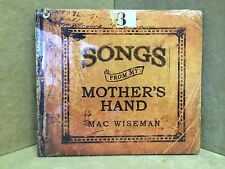 Mac Wiseman - Songs From My Mother's Hand CD -NEW SEALED