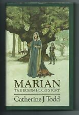 Marian - The Robin Hood Story by Catherine Todd (Hardback, 1991)