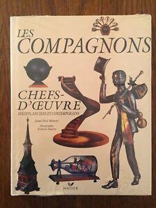 Les compagnons : Chefs-d'oeuvre - Jean-Noël Mouret - Hatier