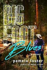 Bigfoot: Bigfoot Blues by Pamela Foster (2016, Paperback)