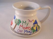 No Spill Coffee Cup My Mom's Car Mug Kid's Crayon Design Wide Base Spill Proof