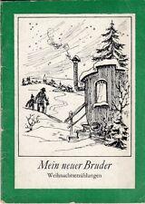 Mein neuer Bruder - 4 Weihnachtserzählungen, 1970