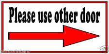Please use other door arrow right - Shop or Business Window Vinyl Sticker Sign