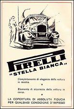 PUBBLICITA' GOMME PNEUNATICI PIRELLI STELLA BIANCA AUTO LUSSO ELEGANZA 1932