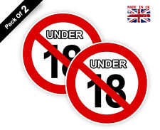 2 x Under 18 Prohibited Sign-No Minor Allowed Waterproof Adhesive 100 mm V1055