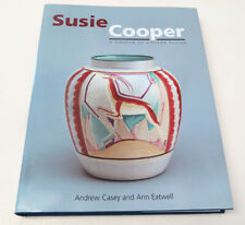 Susie Cooper - A Pioneer for Modern Design by A. Casey and Ann Eatwell - NEW