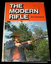 THE MODERN RIFLE 1975 PICTORIAL HISTORY BOOK by JIM CARMICHEL HUNTING * PHOTOS