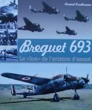 LIVRE NEUF : Breguet 693 - Le « lion » de l'aviation d'assaut