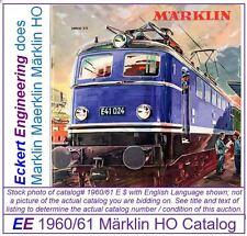 EE 1960/61 E$ Marklin Maerklin Märklin HO Catalog Catalogue 1960 Excellent Cond
