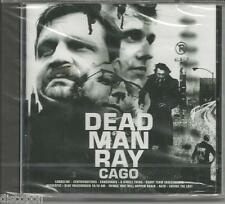 DEAD MAN RAY - Cago - CD 2002 SEALED SIGILLATO