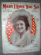 1920 MARY I LOVE YOU SO Vintage Sheet Music by H. A. Tilton, Harry Lincoln