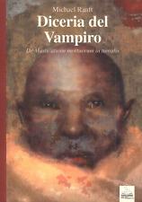 Ranft M. DICERIA DEL VAMPIRO