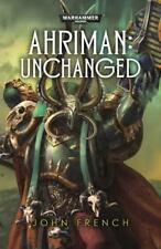 Ahriman: Unchanged (Warhammer), French, John