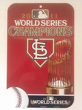 St. Louis Cardinals 2011 World Series Champions 10.5x16.5 Plastic Sign MLB NL