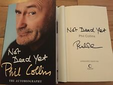 PHIL COLLINS - SIGNED BOOK NOT DEAD YET - 1ST EDITION -LTD PREORDER OFFER