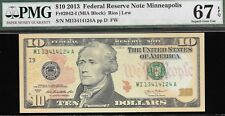2013 $10 MINNEAPOLIS FEDERAL RESERVE NOTE  PMG 67 EPQ   L@@K  NR