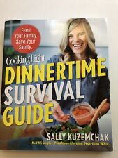 Cooking Light Dinnertime Survival Guide - COOKBOOK Sally Kuzemchak New