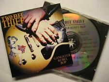 "TWO BIT THIEF ""GANGSTER REBEL BOP"" - CD"
