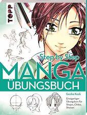 Manga Übungsbuch Step by Step von Gecko Keck 64 Seiten mit Übungskästen