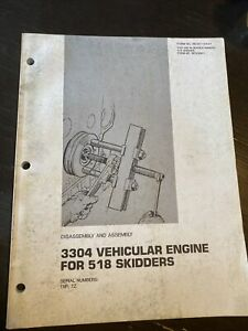 CATERPILLAR 518 3304 Engine Disassembly Assembly Service Manual repair 78P 7Z