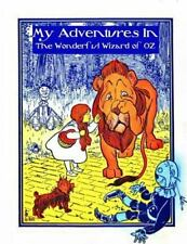 My Adventures in the Wonderful Wizard of OZ by Young Authors (2015,...