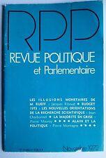 Revue Politique et Parlementaire 11/1972; Illusions monétaires de Mr Rueff