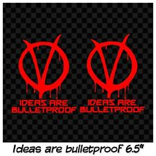 V For Vendetta, ideas are bulletproof decal sticker.