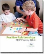 Positive Relationships: PDHPE Teaching Kit K-6 by Board of Studies NSW