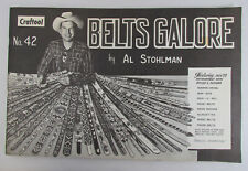 Craftool No. 42 BELTS GALORE by Al Stohlman Leather Crafts booklet