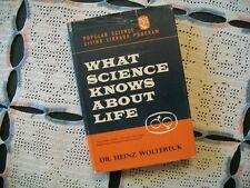 What Science Knows About Life (Heinz Woltereck, 1963 HCDJ)