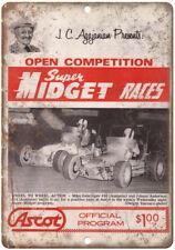 "Super Midget Races Ascot JC Agajanian 10"" X 7"" Reproduction Metal Sign A521"