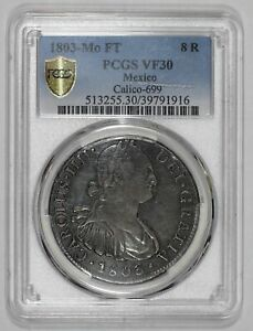 1803-Mo FT Mexico Silver 8 Reales PCGS VF30 Charles IIII