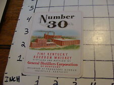 vintage Label: Number 30 fine Kentucky Bourbon Whiskey general distillers corp
