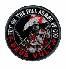 Deus Vult Put on the Full Armor of God in God Wills HOOK Patch
